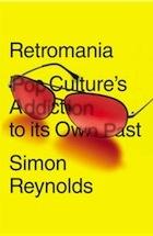 Retromania-Pop-Cultures-Addi